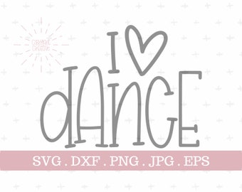 i love dance hand lettered svg | zip file containing svg, jpg, png, dxf, and eps | silhouette & cricut cut file | dance svg | I heart dance