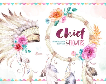 Chief and Flowers. Native Warbonnet, Dreamcatcher and Arrow. Watercolor Clip art. Tribal, headdress, flowers, diy, quote, boho, indian, diy