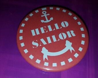 Nautical 55mm hello sailor pin badge.  anchor red