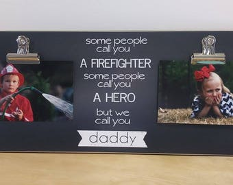 Wall Photo Frame Firefighter Gift, Father's Day Gift For Firefighter, Personalized Picture Frame, Daddy Gift, Photo Frame Gift For Dad