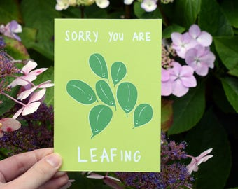 Sorry You Are Leaf-ing Leaving Card / Good Luck / New Job / Farewell / Good bye / Bon Voyage / Graduation / College
