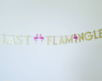 Let's flamingle flamingo party banner,bachelorette party banner, flamingo birthday party decor,last flamingle,bridal shower flamingo banner