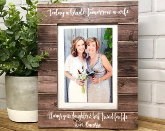 Mother Of The Bride, Wedding Frame, Mother Of The Bride Gift, Mom Frame, Thank You Gift For Mom Wedding, Today A Bride Quote
