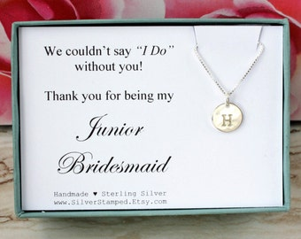 Thank you for being my Junior Bridesmaid invite Sterling silver personalized initial necklace for Jr Bridesmaid thank you Bridesmaids' gifts