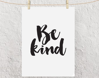 "Typography Poster ""Be Kind"" Motivational Inspirational Cursive Calligraphy Stroke Quote Happy Print Wall Art Black and White Home Decor"