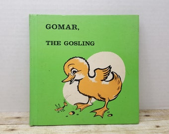Gomar the Gosling, 1969, Gene Darby, Edward Miller, vintage kids book READ DESCRIPTIONS