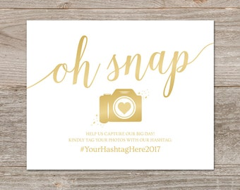 Wedding Hashtag Sign Printable // Oh Snap Wedding Sign // Gold Wedding Signs, Editable Hashtag Sign // Instant Download