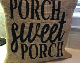 Burlap Porch Sweet Porch Pillow Cover, Throw Pillow, 16x16 Pillow Cover