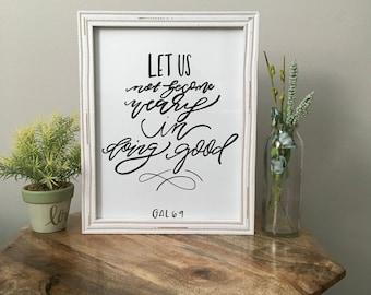 Galatians 6:9 Sign