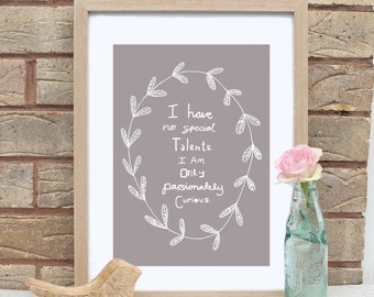 A4 Curious Albert Einstein Quote Print-5 Colours