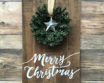 Merry Christmas Rustic Hand Painted Sign with Wreath and Galvanized Metal Star