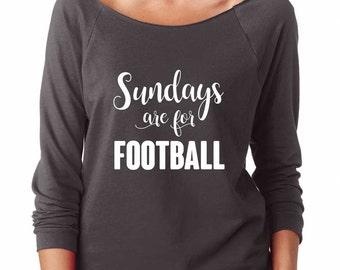 Sundays Are For Football Sweatshirt. Women's Lightweight, Soft, Raw Edge, Terry Sweatshirt w 3/4 length sleeves. Football Shirt.