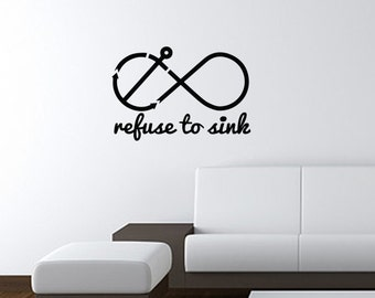 """REFUSE TO SINK Wall Art Decal 13""""x20"""" Free Shipping"""