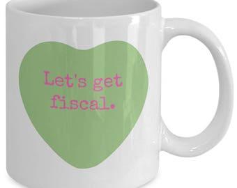 Accountant Mug, Valentine's Day Coffee Mug, Funny Accounting Mug, Accountant Gift, CPA Gift  - Candy Conversation Hearts -Let's Get Fiscal
