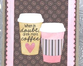 Coffee Lover's greeting card_Love coffee card