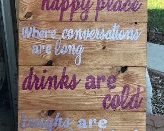 Welcome to Our Happy Place sign