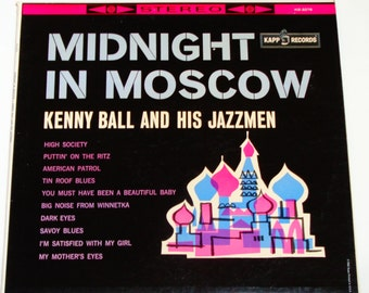 "Kenny Ball and His Jazzmen  - Midnight in Moscow - ""Puttin on the Ritz"" - ""Dark Eyes"" - Kapp Records 1961 - Vintage Vinyl LP Record Album"