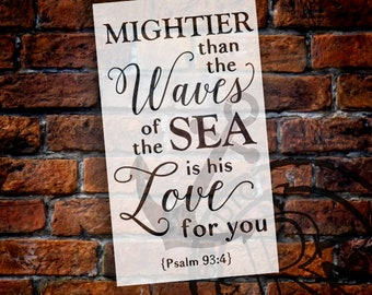 Mightier Than the Waves - Anchor - Psalm 93:4 - 2 Part Stencil by StudioR12 | Scripture Word Art - Reusable Mylar Template - SELECT SIZE