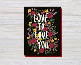 LOVE TO LOVE You | A2 Size | Greeting Card | Love Card | Friendship Card