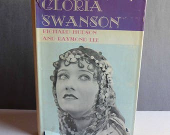Gloria Swanson, by Richard Hudson and Raymond Lee Castle Books 1970, Hollywood Movie Star Biography, Actress Biography,