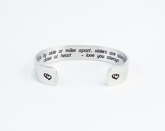 """Sister Gift - """"Side by side, or miles apart, sisters are always close at heart  -love you always"""" 1/2"""" hidden message cuff"""