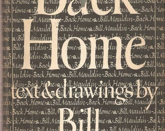 VINTAGE Book - Back Home, By Bill Mauldin - Cartoonist - Humor - Post WW II - Political Cartoons