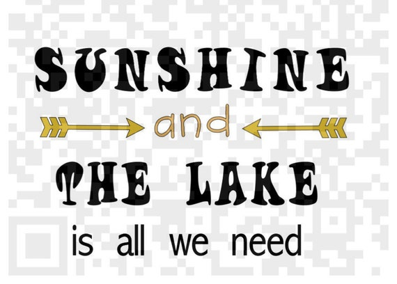 Sunshine and the lake is all we need Png, Svg, Lake quote SVG, Lake life, Sunshine lake SVG, Png, Cricut Print and Cut file, Print File