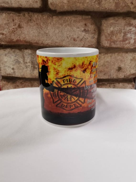 Firefighter Mug, Fireman Mug, Isaiah 43:2, Gift for Fireman, Firefighter Gift, VFD, Fire Chief Gift, Jr. Firefighter Gift, Flames and Fire
