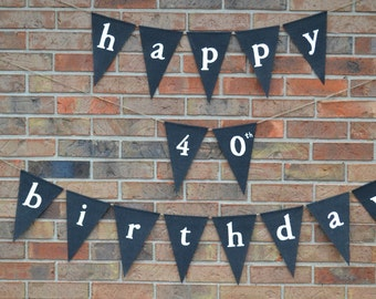 Happy Birthday banner  ..   Party Banner  ...   Adult Birthday  ..   40th birthday