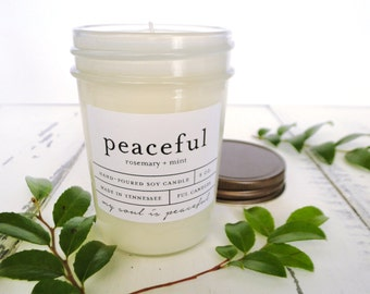 8 oz PEACEFUL (rosemary + mint) hand poured soy wax jar candle