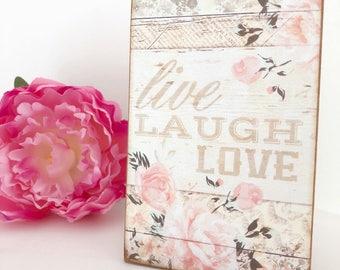 Live Love Laugh...