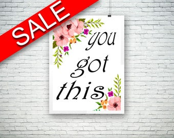 Wall Art You Got This Digital Print You Got This Poster Art You Got This Wall Art Print You Got This Motivational Art You Got This