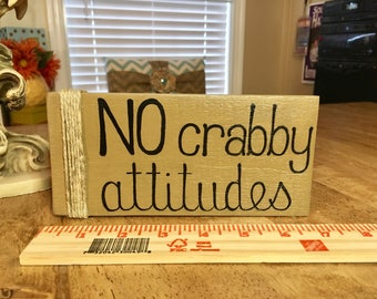 Beach Wooden Sign NO Crabby Attitudes Wooden Sign Nautical