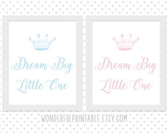 Dream big little one nursery print printable pink and blue | nursery print | nursery art | nursery wall art | nursery sleep print | crown