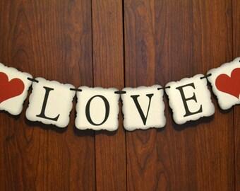 Love Banner  ..  Wedding Banner  ..  Valentines Day    ..   Photo prop  ...  Engagement photo