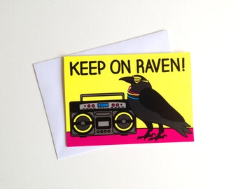 Funny Birthday Card, Keep On Raven, Silly Rave Birthday Card, Pun Card, 80's Raver Card, Boom Box Card, Ghetto Blaster, Birthday Joke Card