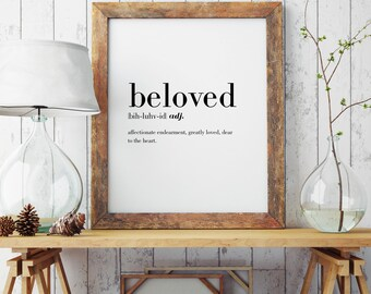 Beloved Definition Print | Wall Art | Wall Decor | Minimal Print | Beloved Print | Modern Print | Beloved | Type Poster | INSTANT DOWNLOAD
