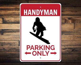 Handyman Parking Sign, Handyman Sign, Handyman Gift for Craftsman Sign, Handyman Garage Sign, Handyman Decor - Quality Aluminum ENS1002732