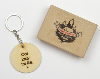 Cat Lady For Life. Engraved Wooden Key Chain. Gift for Cat Lovers.