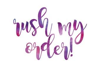 I need it yesterday!         Rush my order!    Shirts/bodysuits only  xz