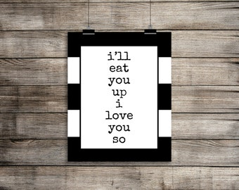 I'll Eat You Up, I Love You So, Where The Wild Things Are, I'll Eat You Up Print, Wild Things, Black, White, Striped, Maurice Sendak (8x10)