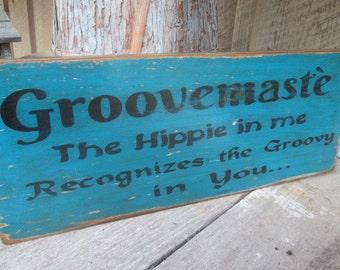 Primitive Wood Sign *Groovemaste* Hippie Boho Groovy Rustic Flower Child OOAK