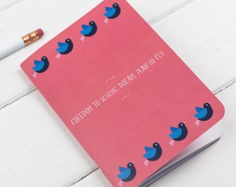 Birds Freedom To Dream Notebook - Colourful notebook - Pocket Notebook - Positive message notebook