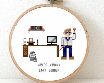 2 x writer cross stitch pattern. Gift for writer. Ernest Hemingway quote cross stitch. Write drunk edit sober. Gift for blogger.