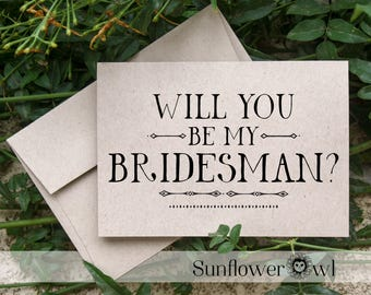 Will you be my Bridesman, rustic wedding, recycled wedding, flower girl card from bride engagement Maid of Honor wedding party bridesmaid