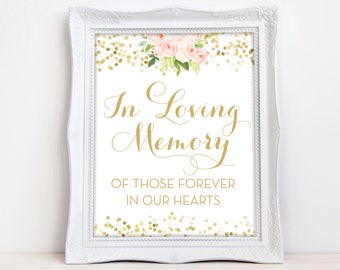 In Loving Memory Sign - INSTANT DOWNLOAD - Wedding Remembrance Sign - Pink Flowers Gold Dots - Printable - Downloadable The Chloe