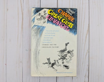 Charlie And The Great Glass Elevator - Roald Dahl - 1972 Chocolate Factory - Charlie Bucket - Willy Wonka - Chocolate - Vintage Book