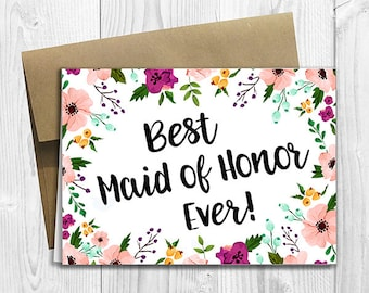 PRINTED Best Maid of Honor Ever - Wedding Bridal Thank You Card 5x7 - Watercolor Flowers