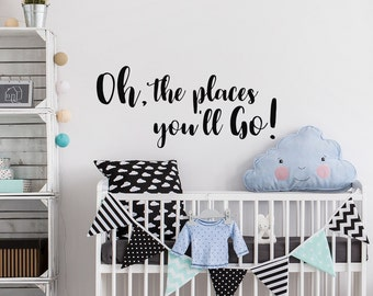 Oh the places youll etsy more colors oh the places youll go nursery wall decal dr seuss gumiabroncs Choice Image