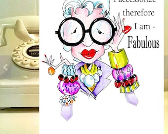 Iris Apfel Inspired Funny  Birthday Card for Friend, Funny Woman Birthday Card, Women Humor cards, Accessory Quote, Fabulous Birthday